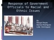 Response of Government Officials to Racial and Ethnic Lidia Dominguez part