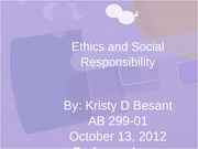 KristyBesant_AB 299_Ethics and Social Responsibility_Unit 8