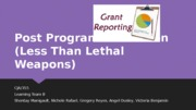 Post Program Evaluation (Less Than Lethal Weapons