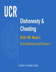 BUS-149 Week 5 Dishonesty and Cheating Session 1 - F2016