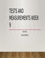DR_Mack_Tests and _Measurements_Lecture_Week_9_Part_B.pptx