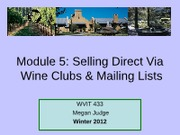 Module 5 Mailing Lists & Wine Club Sales