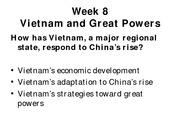 Week 8 Part two-Vietnam and Great Powers