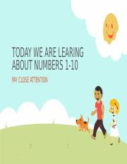 TODAY WE ARE LEARING ABOUT NUMBERS 1-10