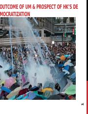 Lecture+15+Outcome+of+Umbrella+Movement+_+Prospect+of+HK_s+Democratization.pptx