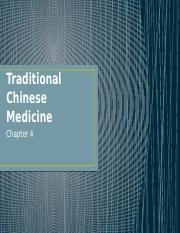 CH. 4 -Traditional Chinese Medicine.pptx