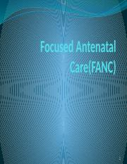 Focused Antenatal Care(FANC)(0).pptx