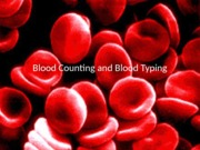 Blood and Blood Counting
