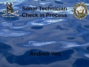 Sonar Technician Check in Process