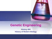 Lecture 6.  The Development of Genetic Engineering