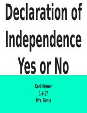 Declaration of Independence Yes or No