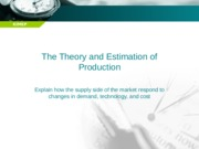 6 FIN5200 The Theory and Estimation of Production