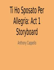 Ti Ho Sposato Per Allegria: Act 1 Storyboard - Anthony Cappello