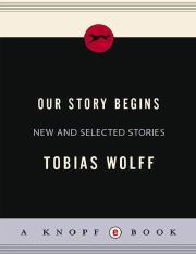 Our Story Begins - Tobias Wolff.pdf