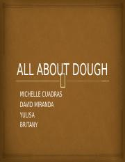 ALL ABOUT DOUGH