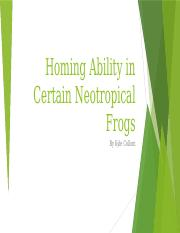 Homing Ability in Certain Neotropical Frogs.pptm
