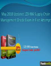 May 2018 Updated 1Z0-986 Supply Chain Management Oracle Exam In First Attempt.ppt