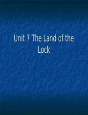 Unit 7 The land of the lock