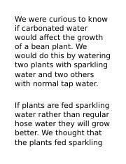 We were curious to know if carbonated water would affect the growth of a bean plant.docx