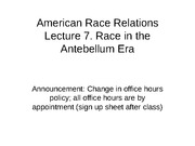 Lecture+7.Race+and+Antebellum+Era