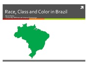 Lecture 8 Race Class and Color in Brazil
