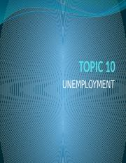 Topic 10- uNEMPLOYMENT