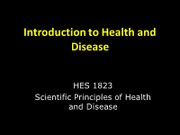 Intro to Health & Disease (Lecture 1)