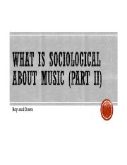W2-02 What Is Sociological about Music part II - Copy.pdf