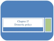 Chapter_17-_Domestic_Policy