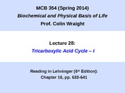 MCB 354 Tricarboxylic Acid Cycle Lecture