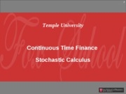 Continuous Time - Stochastic Calculus