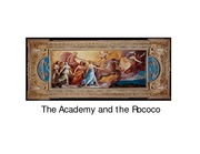 The Academy and the Rococo