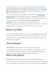 There are many steps involved in writing an informative speech and some of the steps can be very dif