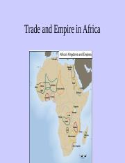 2.4 - Trade and Empire in Africa - Slides.ppt