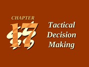 ch17 Tactical Decision Making