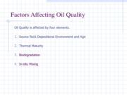 ERTH 2380 Factors Affecting Oil Quality