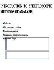 SCA 301 LECTURE 1  INTRODUCTION TO SPECTROSCOPIC METHODS OF ANALYSIS.ppt