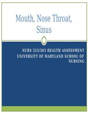 Mouth, Nose Throat, Sinus Spring 2012 students.pptx