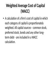 Weighted_Average Cost of Capital -WACC Goes With WAAC Lecture (1).ppt