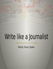 write like a journalist - Writing with Quotes.pptx