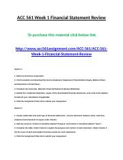 ACC 561 Week 1 Financial Statement Review.doc