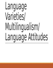 LR_LEC5.2_Ethnolects and Language Attitudes.pptx