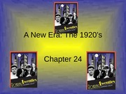 Chapter 24 - The New Era