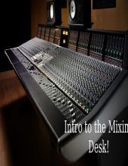 Intro to the Mixing Desk