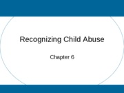 (6) Recognizing Child Abuse