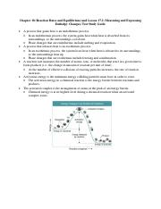 Chapter 18 (Reaction Rates and Equilibrium) and Lesson 17.2 (Measuring and Expressing Enthalpy Chang