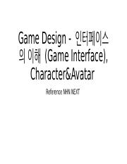 Lecture Note 2-B Game Interace Character_Avatar.ppt