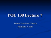 POL%20130%20Lecture%207%20Power%20Transition