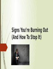 Signs You're Burning Out (And How To.pptx