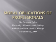 Moral obligations of professionals